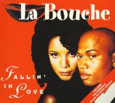 La Bouche Fallin In Love