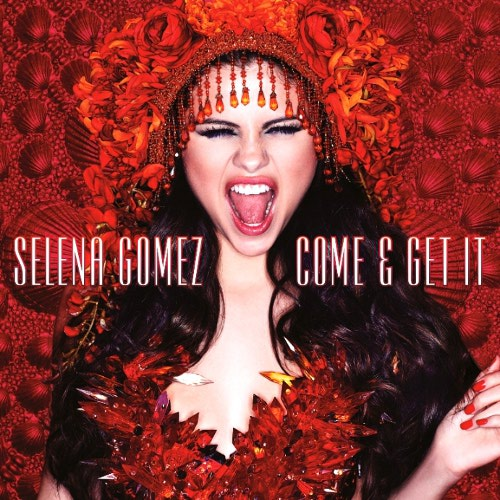 selena-gomez-come-get-it