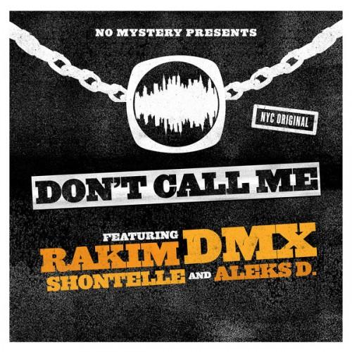 rakim-dmx-dont-call-me-500x500