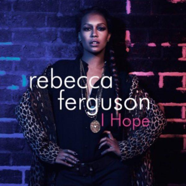 rebecca-ferguson-i-hope