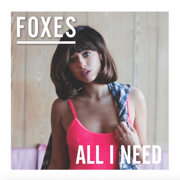 Photo of Foxes – All I Need | copertina e tracklist