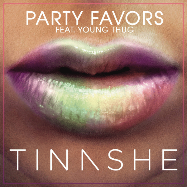 Tinashe-Party-Favors-2015-Final-1200x1200