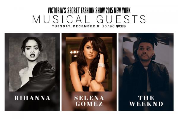 Victoria-Secret-Fashion-Show-Musical-Guest-Rihanna-Selena-Gomez-The-Weeknd