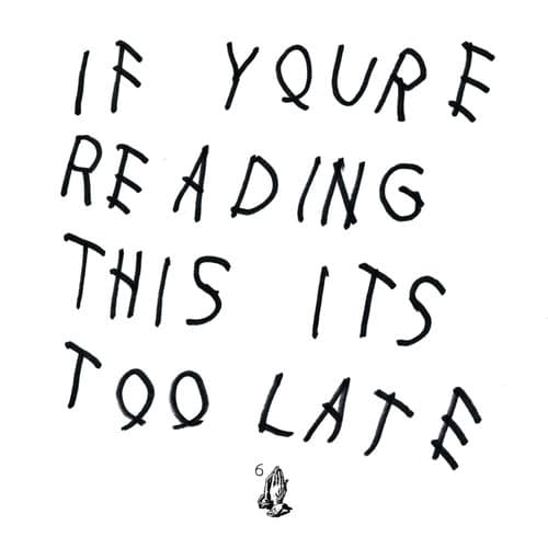 03-Drake-If-Youre-Reading-This-Its-Too-Late-best-album-art-2015-billboard-1500