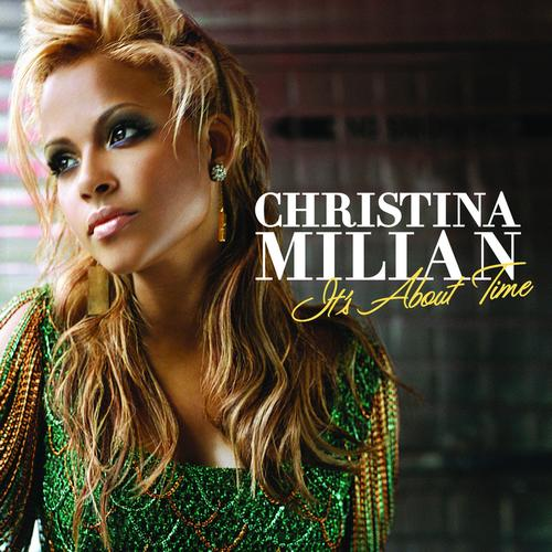 Christina Milian - It's About Time