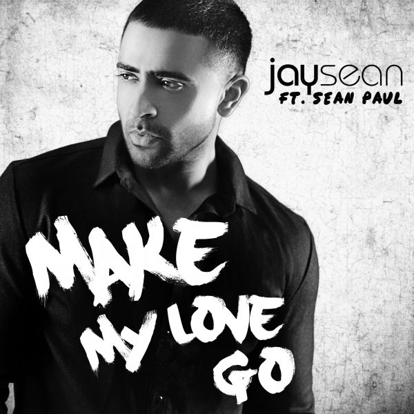 Jay-Sean-Make-My-Love-Go-2016-2480x2480