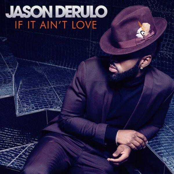 Jason-Derulo-If-It-Aint-Love-2016