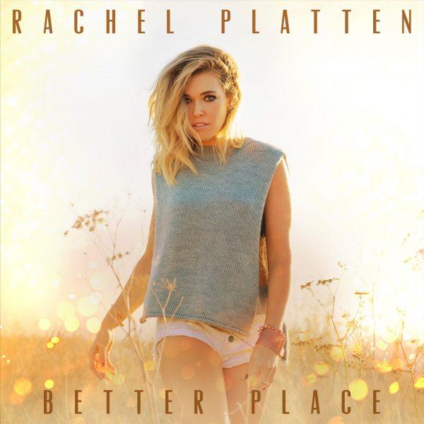 Rachel-Platten-Better-Place-2016