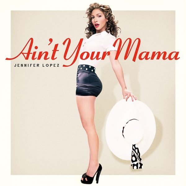 jlo-aint-your-mama-single-cover