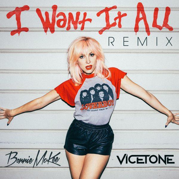 Bonnie-McKee-Vicetone-I-Want-It-All-Remix-2016