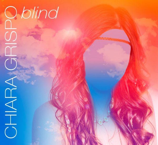 chiara-grispo-dopo-amici-15-ecco-l-album-blind-8hmla