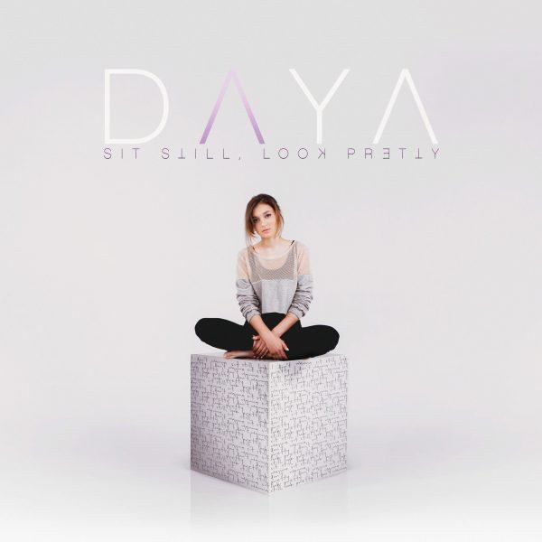 Daya-Sit-Still-Look-Pretty-2016