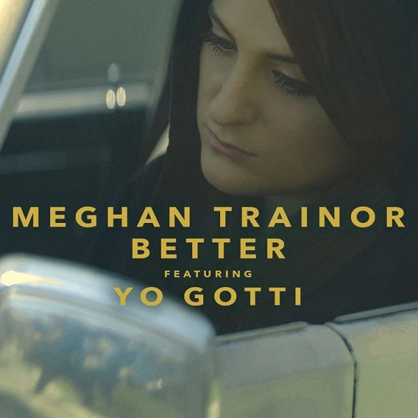 meghan-trainor-better-2016-official-single