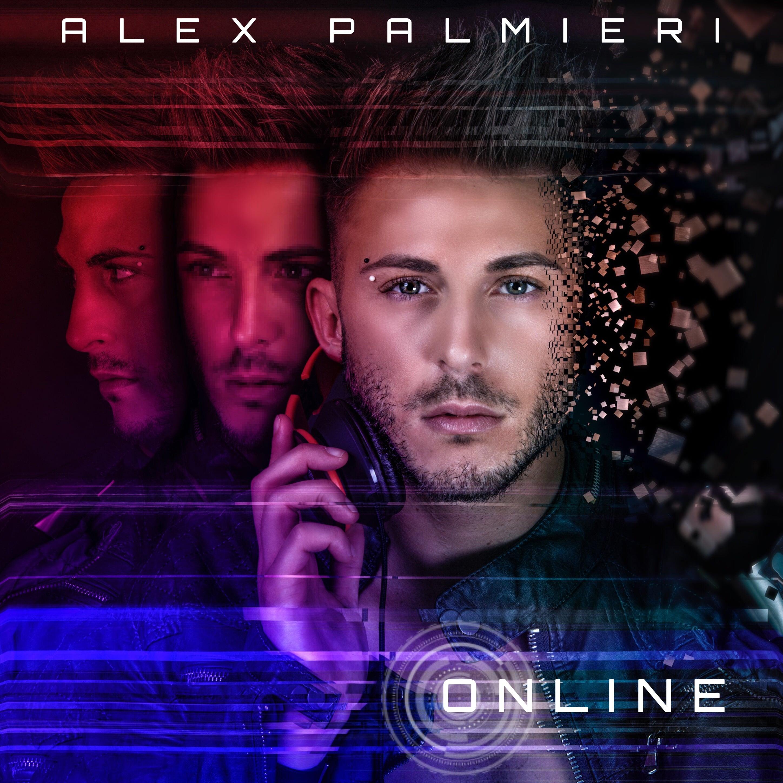 Photo of Dietro le quinte con Alex Palmieri: ONLINE é il nuovo singolo