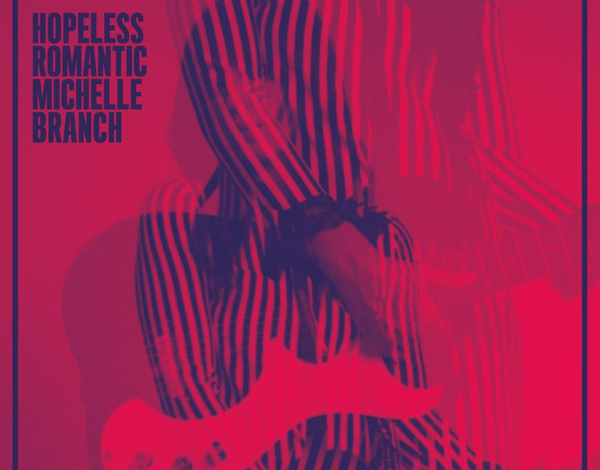 """Photo of Ascolta QUI il nuovo album di Michelle Branch, """"Hopeless Romantic"""""""