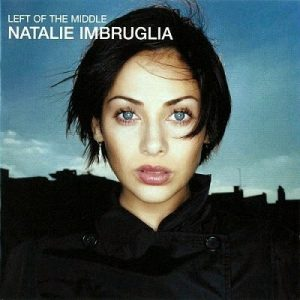 natalie-imbruglia-left-of-the-middle