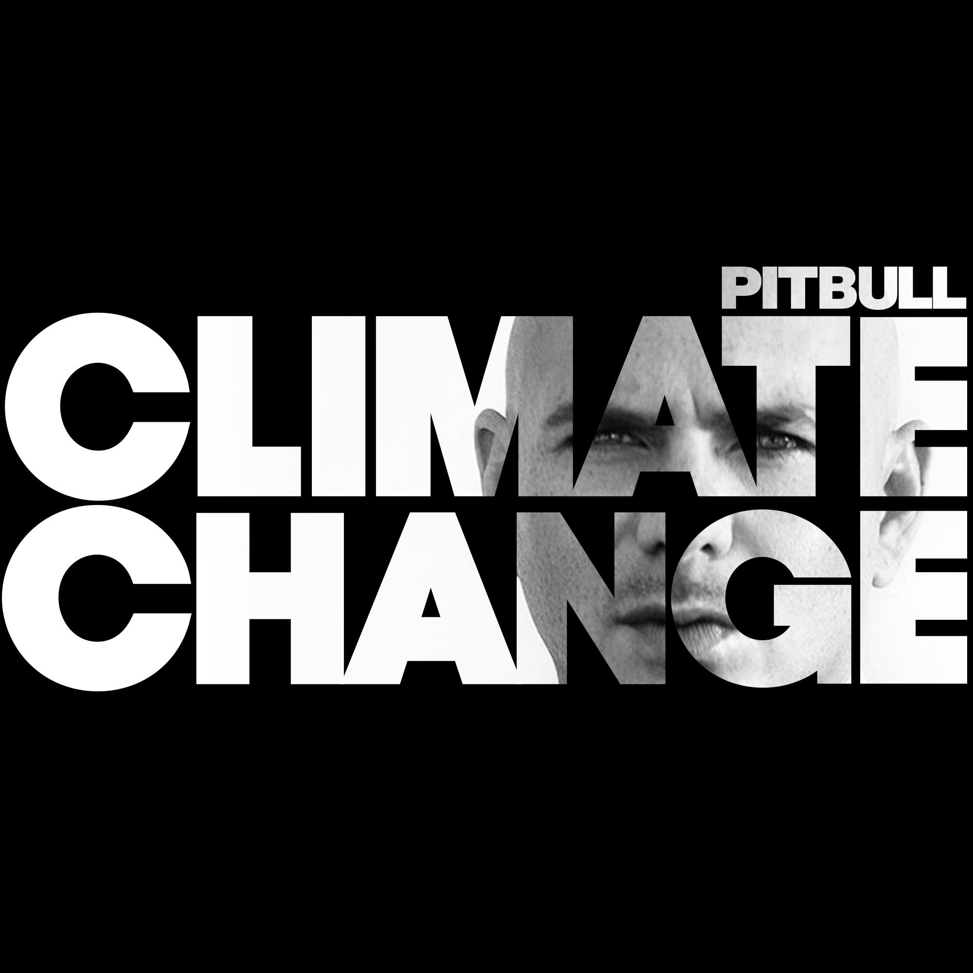 Photo of Pitbull – Climate Change| Album Sampler (AUDIO)