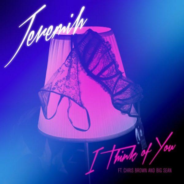 jeremih-chris-brown-big-sean-think-of-you