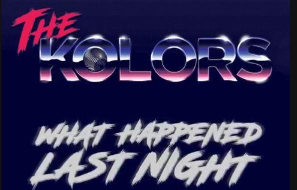 The-Kolors-What-Happened-Last-Night
