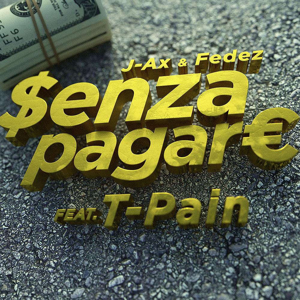 Photo of J-Ax e Fedez – Senza Pagare (VS T-Pain) | Video Premiere