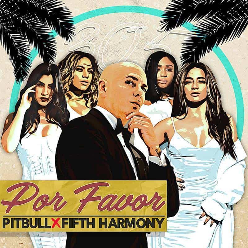 Photo of Pitbull feat. Fifth Harmony – Por Favor | traduzione testo video