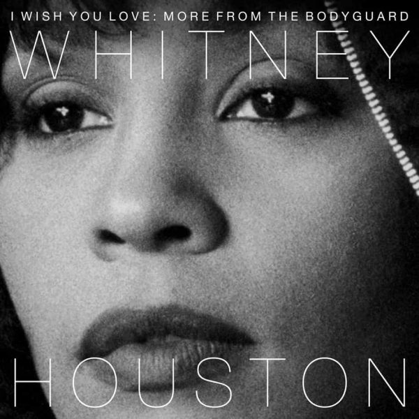 Whithey Houston I Wish You Love: More from The Bodyguard