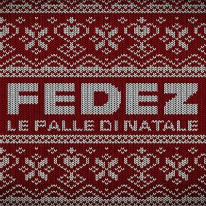 Photo of Fedez – Le palle di Natale | audio testo nuovo singolo