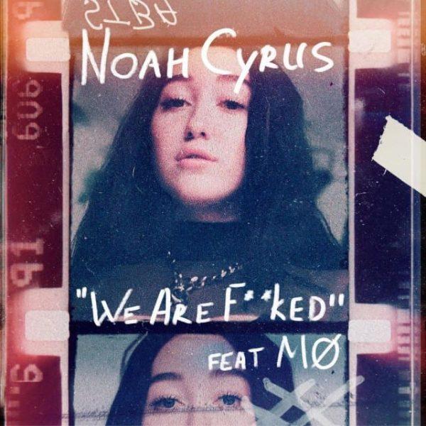 Noah Cyrus We Are...