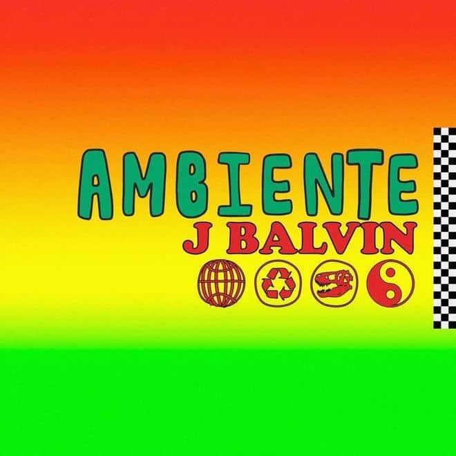 Photo of Traduzione testo Ambiente – J Balvin