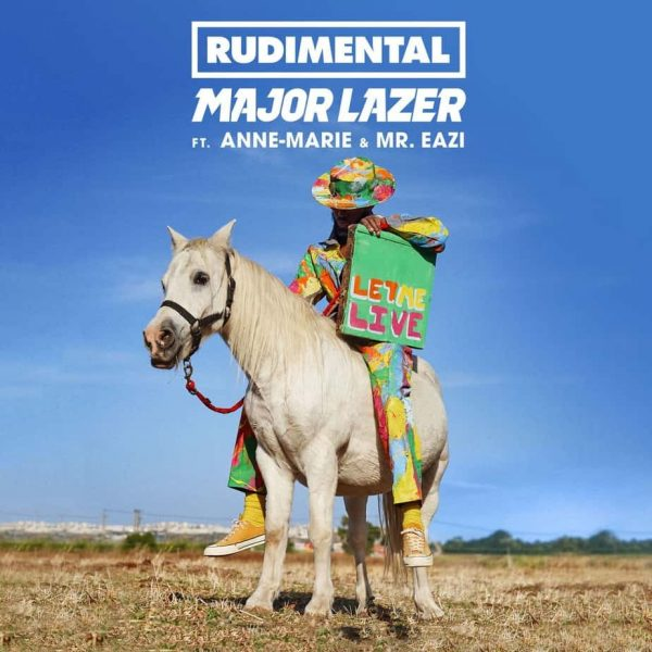 Rudimental Major Lazer Let Me Live