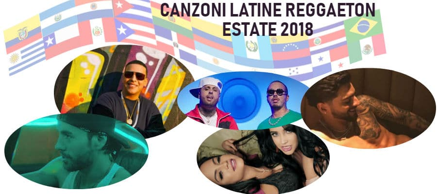Photo of Canzoni Reggaeton Estate 2018! Ecco le hit estive Latine.