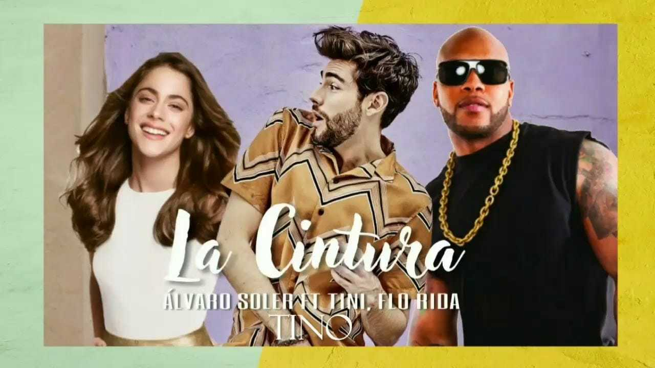 Photo of La Cintura: ecco la hit di Alvaro Soler in versione remix con Tini e Flo Rida