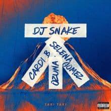 Photo of Traduzione testo Taki Taki – Dj Snake ft Selena Gomez, Cardi B, Ozuna