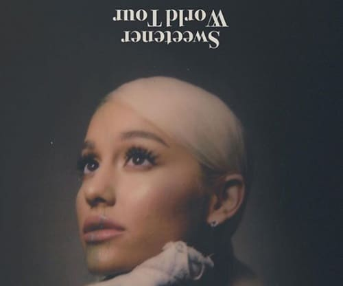 Ariana Sweetener Tour