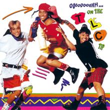 Ooooooohhh On the TLC Tip album cover