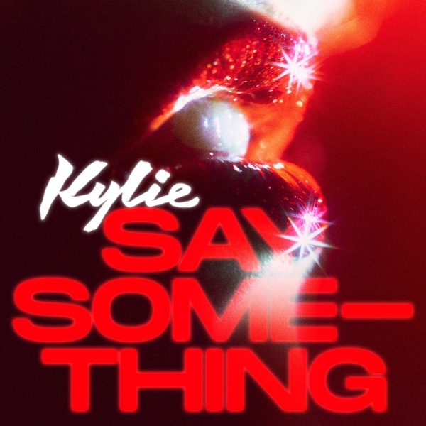 say something kylie