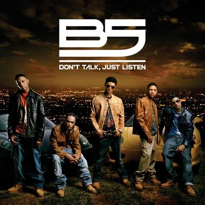 b51309 CD della Settimana: B5   Dont Talk, Just Listen